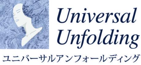 Universal Unfolding   ユニバーサルアンフォールディング